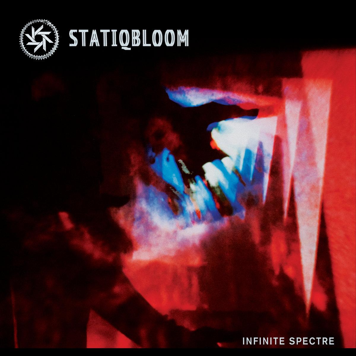 "Statiqbloom, ""Infinite Spectre"""