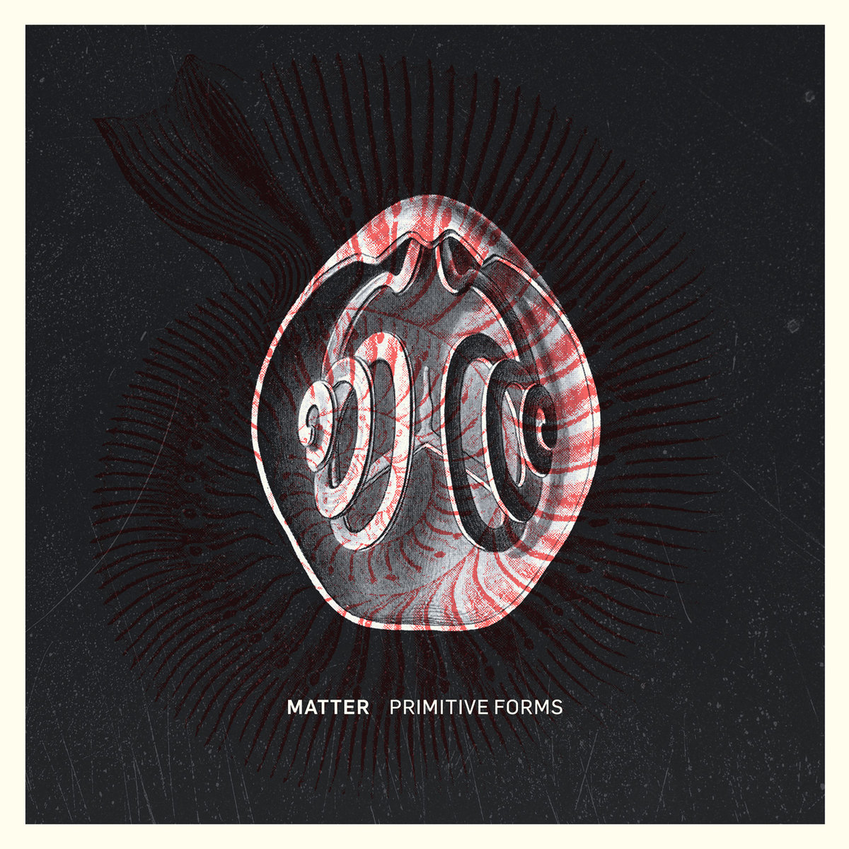 "Matter, ""Primitive Forms"""