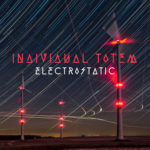Individual Totem - Electrostatic