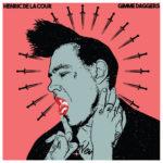 """Henric de la Cour, """"Gimme Daggers"""""""