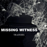 Missing Witness - Traitors