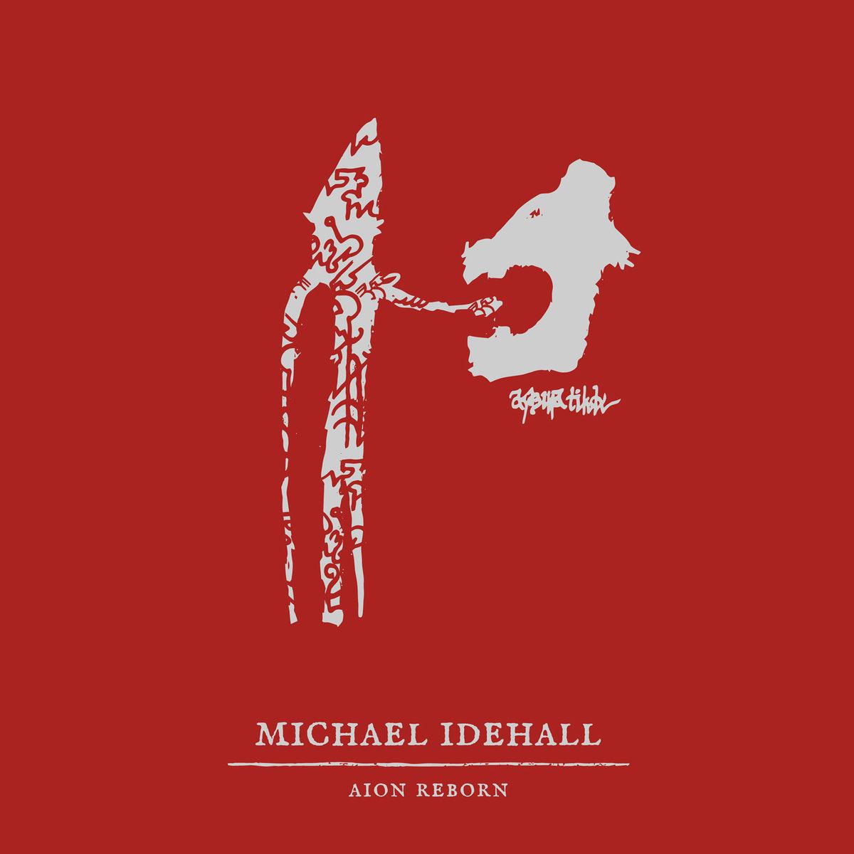 "Michael Idehall, ""Aion Reborn"""