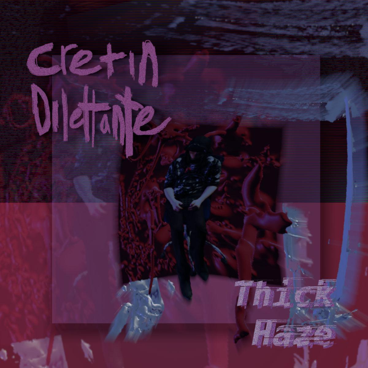 Observer: Cretin Dilettante & Dead Husband