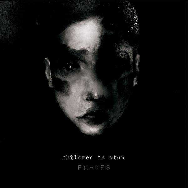 """Children On Stun, """"Echoes"""""""
