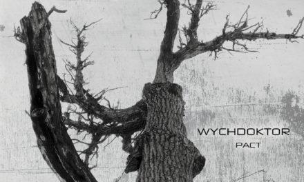 "Wychdoktor, ""Pact"""
