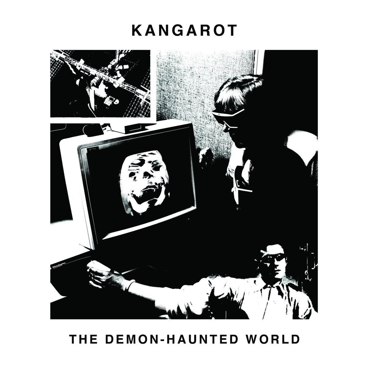 """Kangarot, """"The Demon-Haunted World"""""""