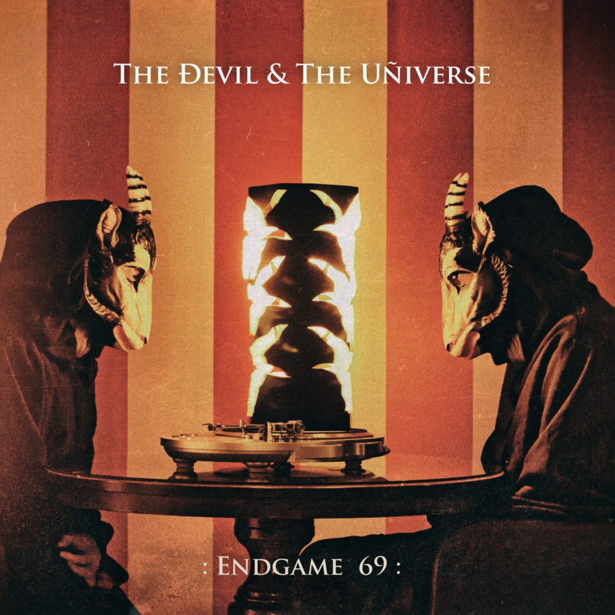 "The Devil & The Universe, ""Endgame 69"""