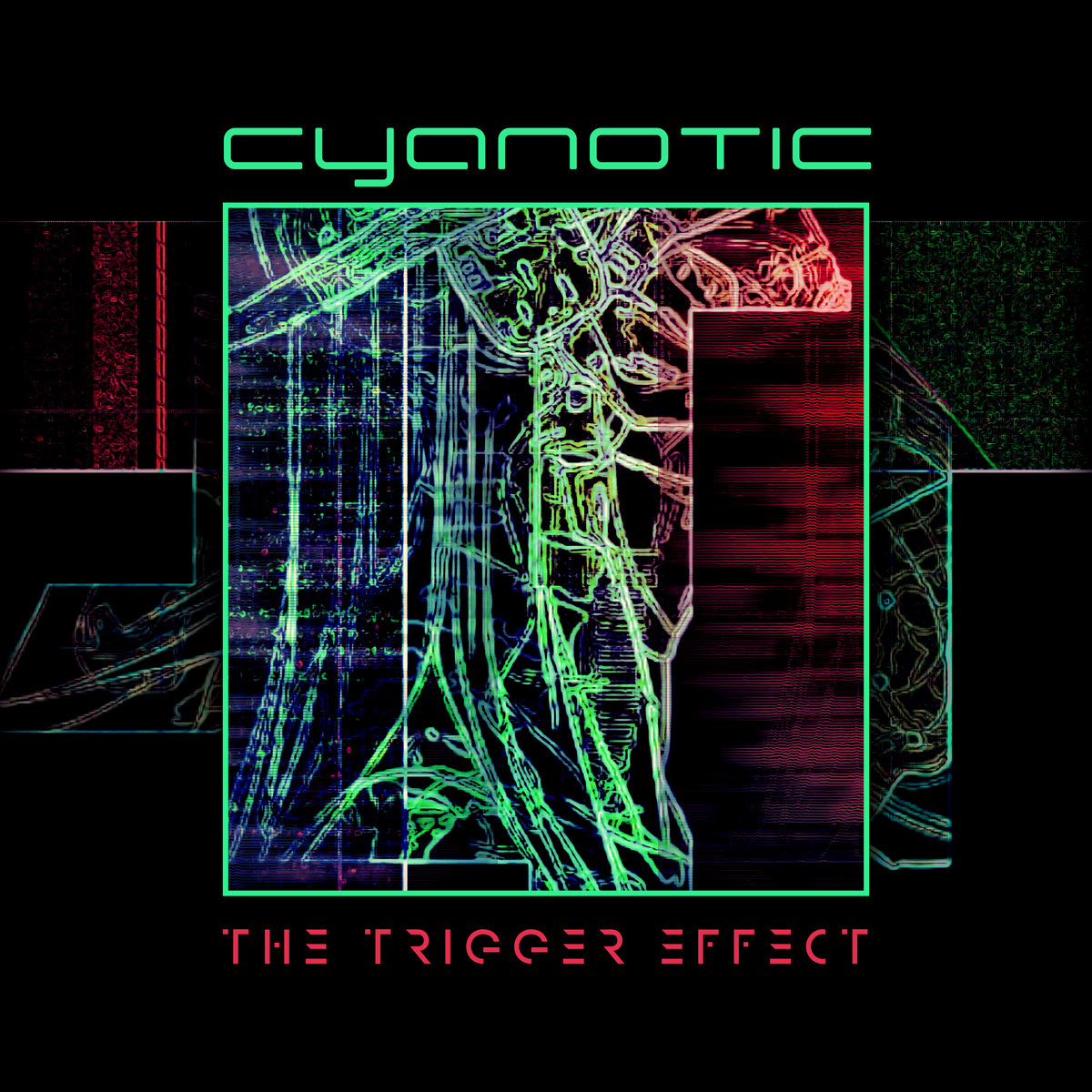 "Cyanotic, ""The Trigger Effect"""