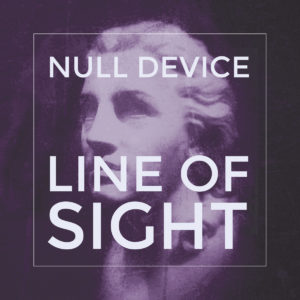 Null Device - Line Of Sight