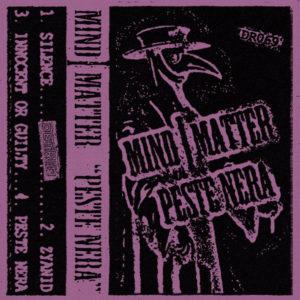 Mind | Matter – Peste Nera