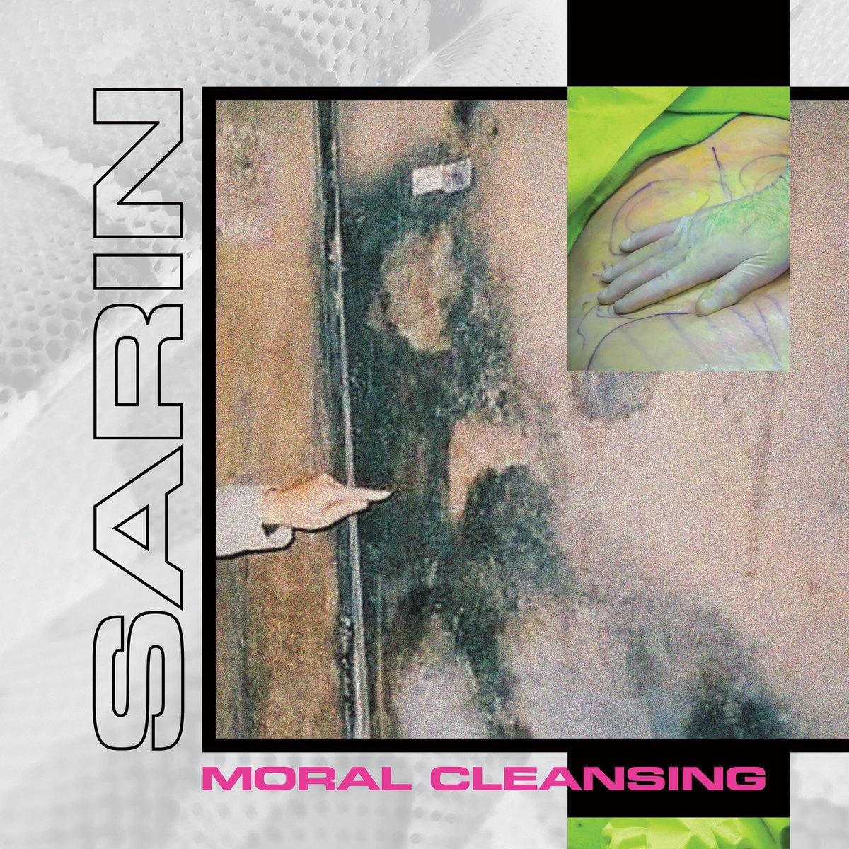 "SARIN, ""Moral Cleansing"""