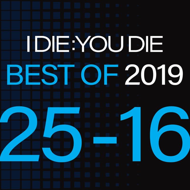 Best of 2019: 25-16