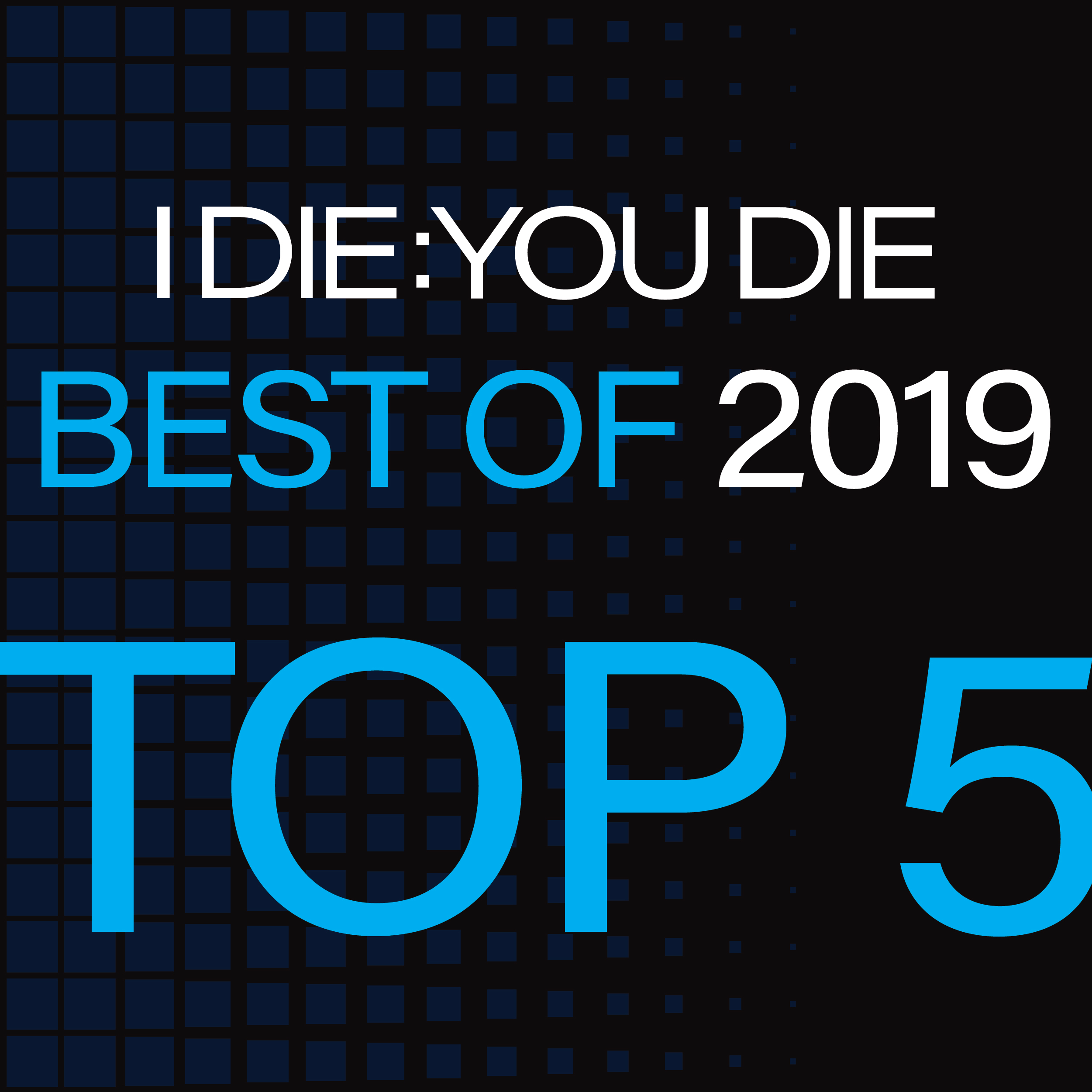 Best of 2019: Top 5