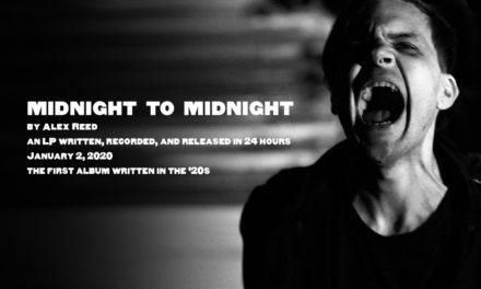 "Alex Reed, ""Midnight To Midnight"""