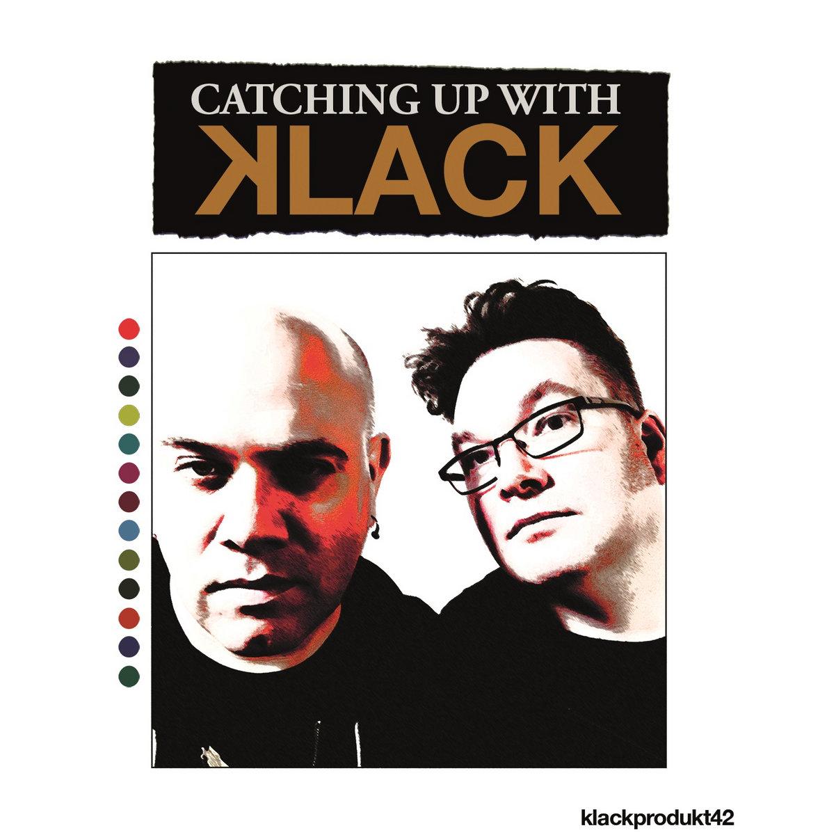 "Replicas: Klack, ""Catching Up With Klack"""