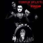 Corpus Delicti - Rarities
