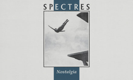 """Spectres, """"Nostalgia"""""""