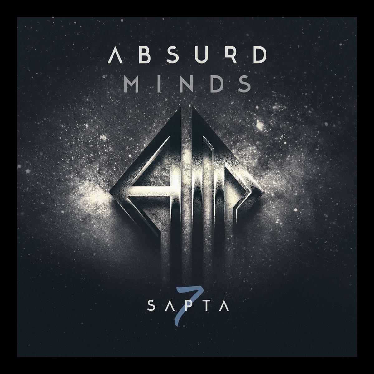 "Absurd Minds, ""Sapta"""