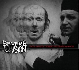 Severe Illusion - Voluntary Cognitive Dissonance