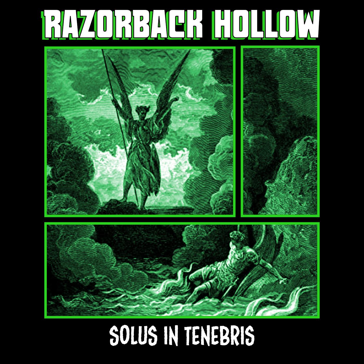 "Razorback Hollow, ""Solus in Tenebris"""