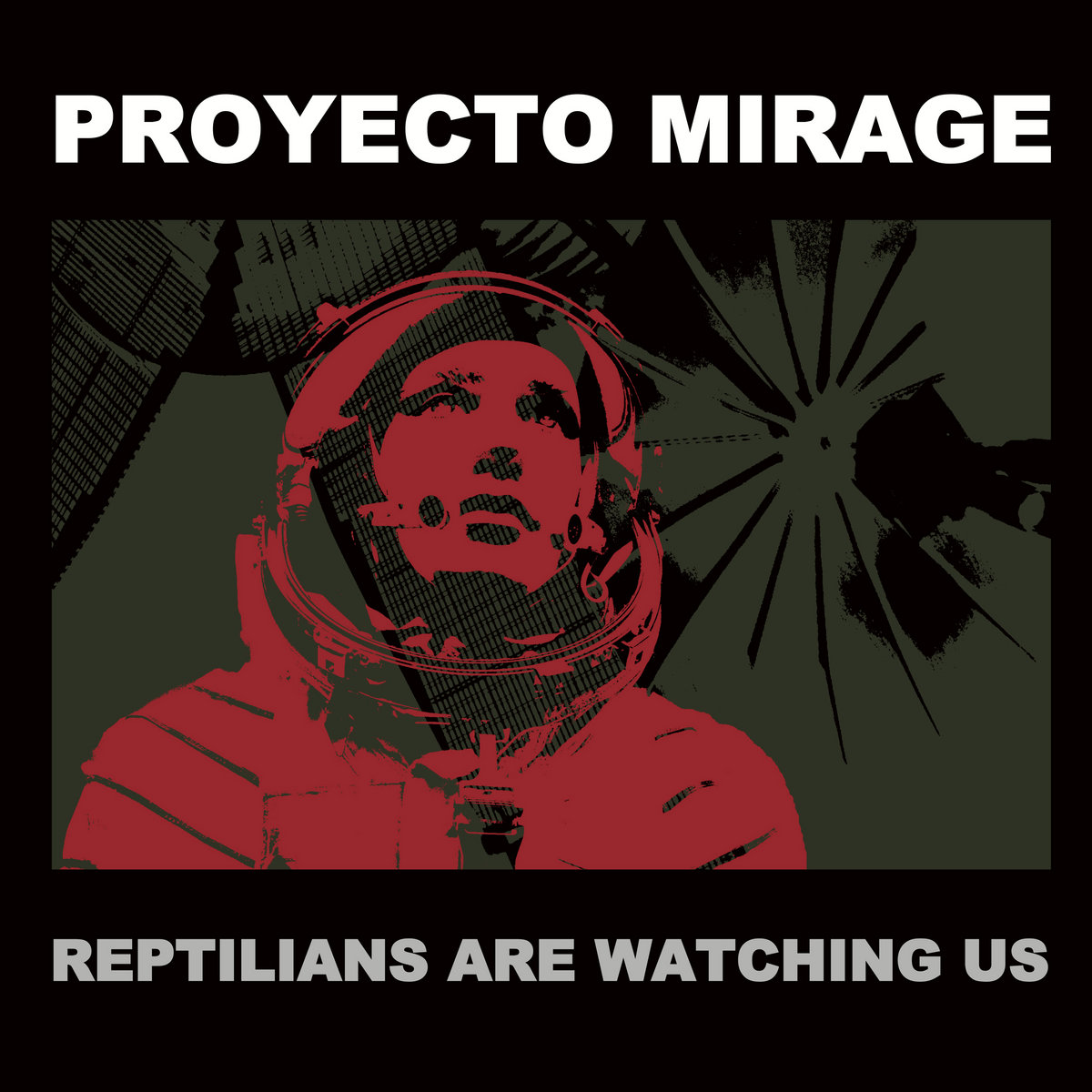 "Proyecto Mirage, ""Reptilians Are Watching Us"""