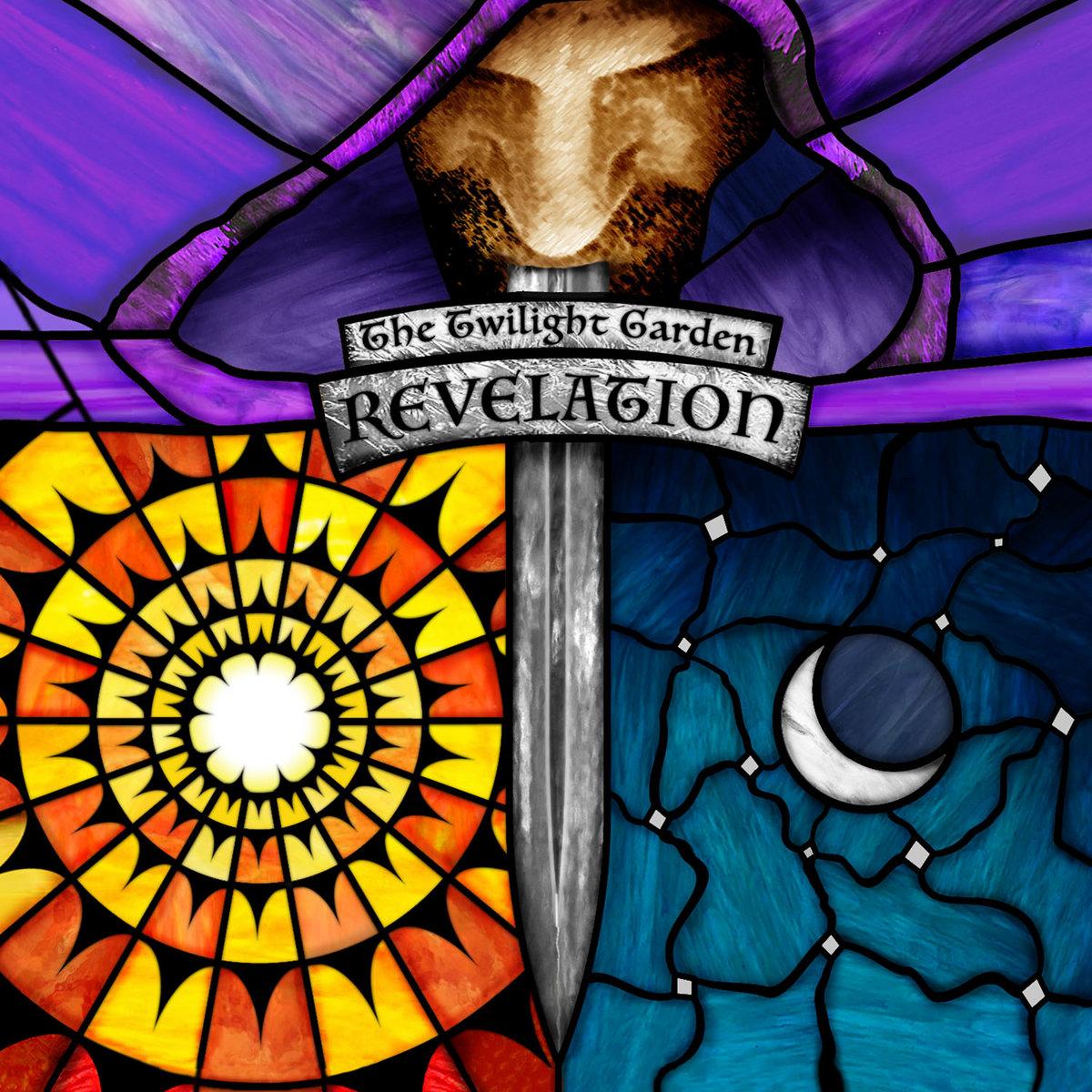 """The Twilight Garden, """"Revelation"""""""
