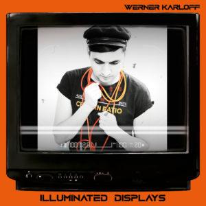 Werner Karloff - Illuminated Displays