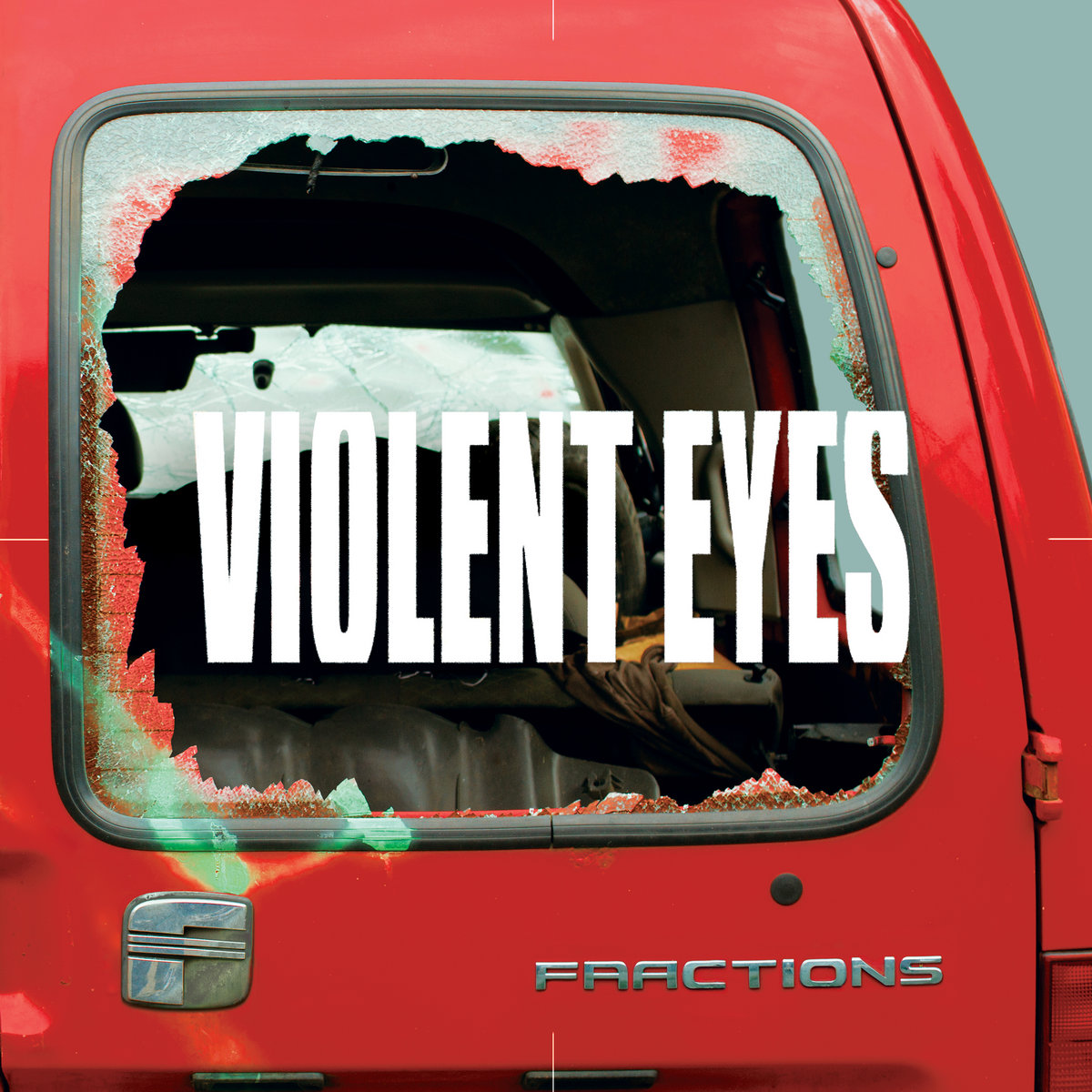 """Fractions, """"Violent Eyes"""""""