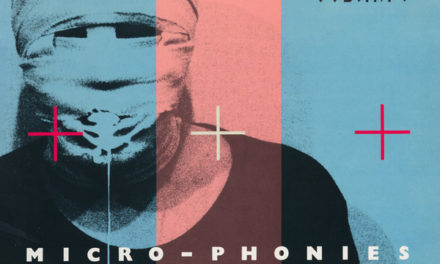 "We Have A Commentary: Cabaret Voltaire, ""Micro-Phonies"""