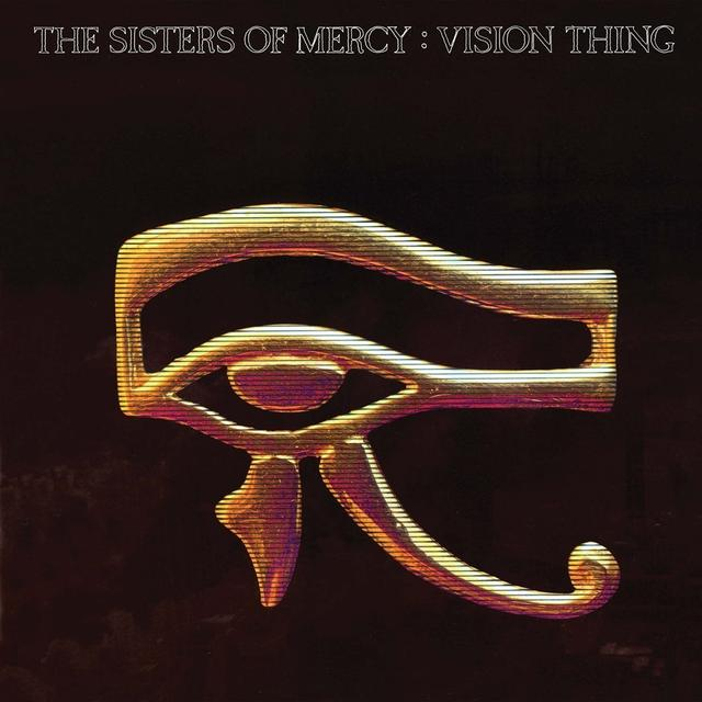 """We Have A Commentary: The Sisters Of Mercy, """"Vision Thing"""""""