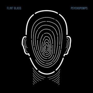 Flint Glass - Psychopomps