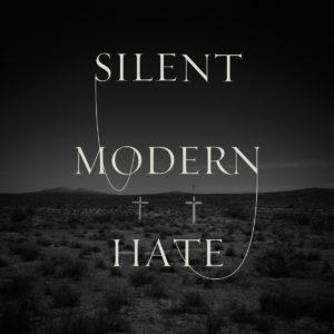 Silent - Modern Hate