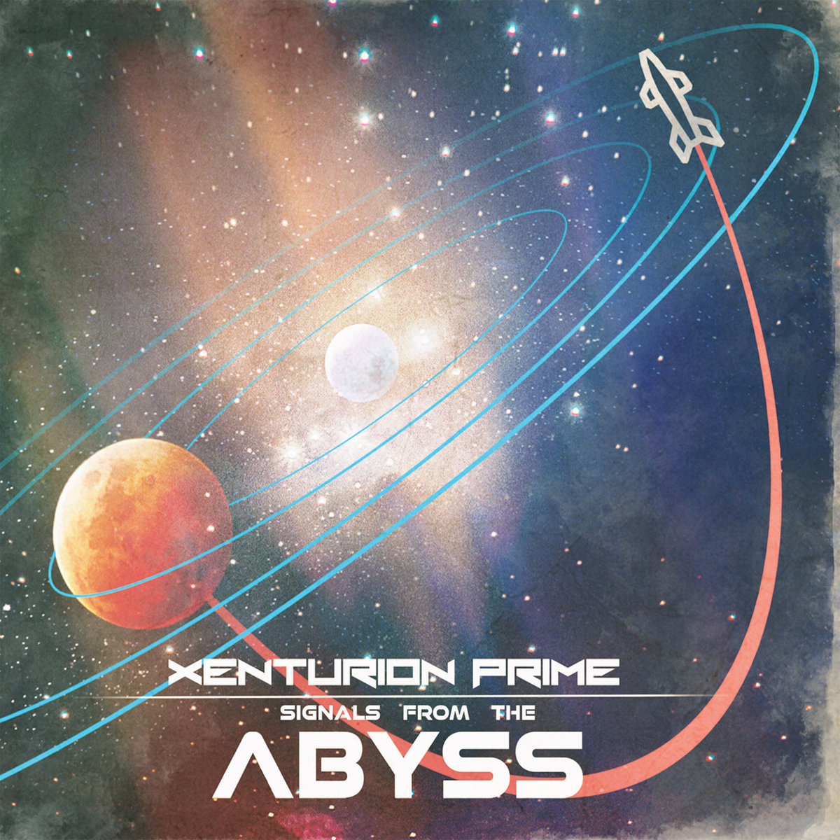 """Xenturion Prime, """"Signals from the Abyss"""""""
