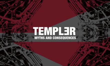 """Templər, """"Myths And Consequences"""""""
