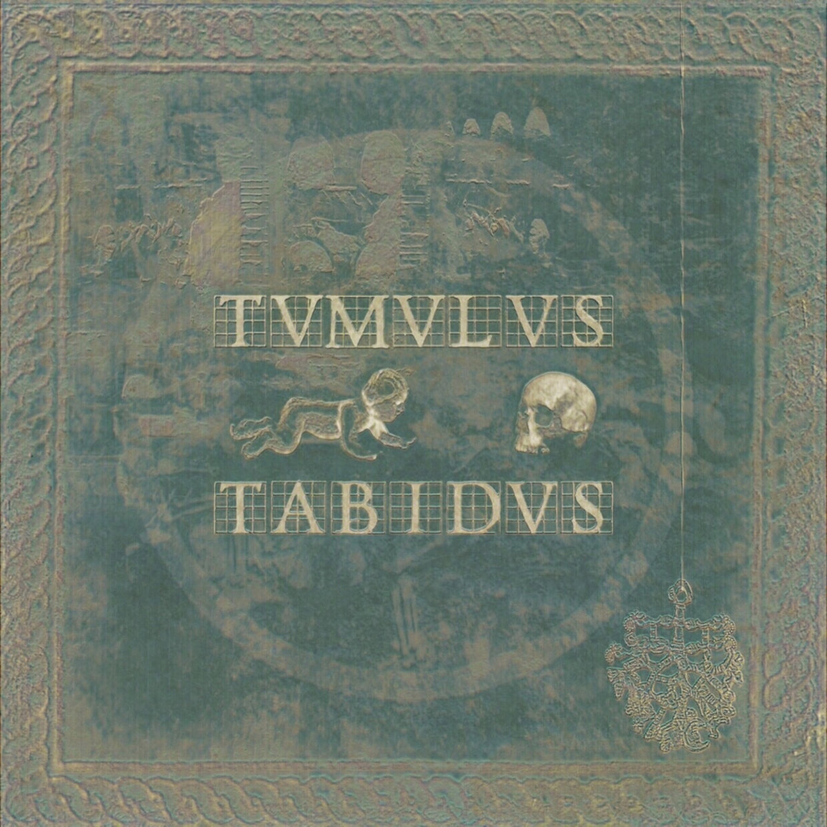 """TVMVLVS TABIDVS, """"VITA VIA EST"""""""