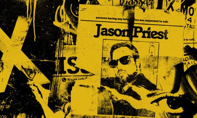 "Jason Priest, ""Jason Priest is Missing"""