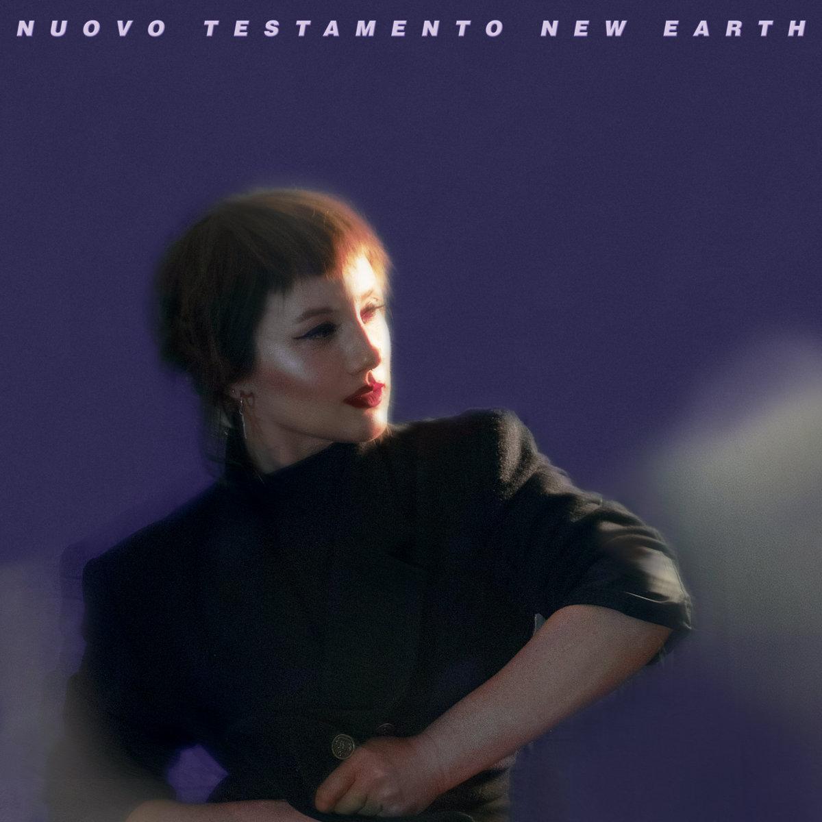 """Nuovo Testamento, """"New Earth"""""""