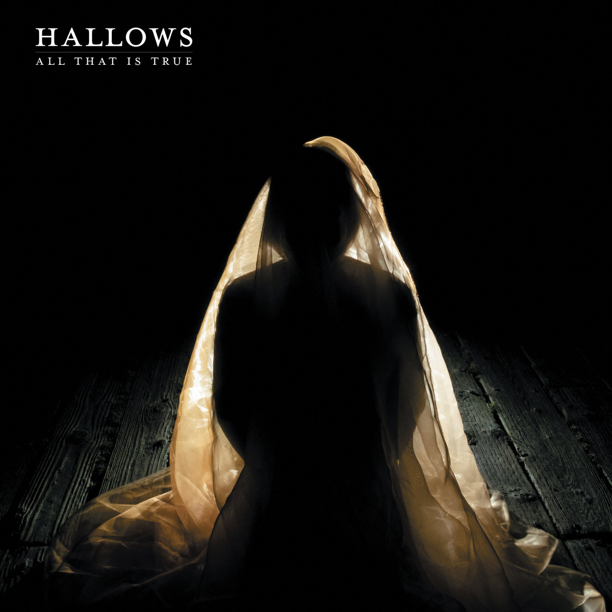 """Hallows, """"All That Is True"""""""