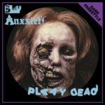 "Blu Anxxiety, ""Plaay Dead"""