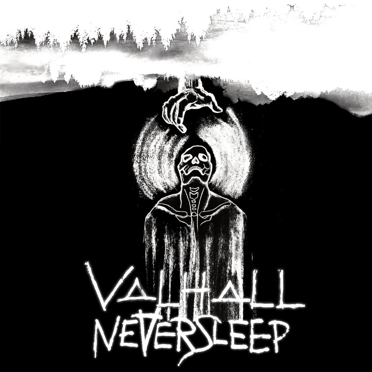 "V▲LH▲LL, ""Neversleep"""
