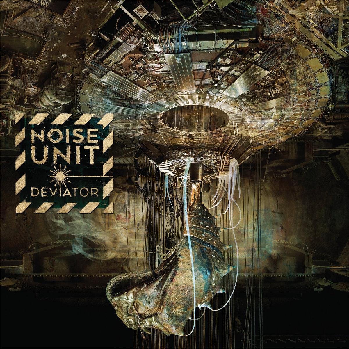 """Noise Unit, """"Deviator"""""""